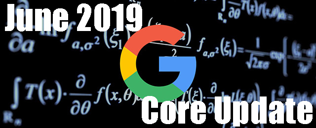 Google's June 2019 Core Search Algorithm